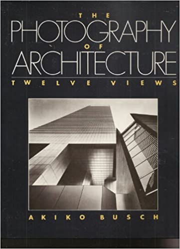 Photography of Architecture, The: Twelve Views