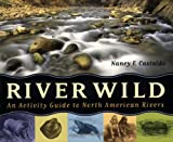 River Wild, Nancy F. Castaldo, 1556525850