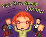 Four Boys Named Jordan, Jessica Harper, 0399237119