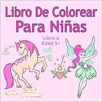 Libro De Colorear Para Niñas Libro 6 Edad 5+: Imágenes