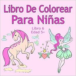 Libro De Colorear Para Niñas Libro 6 Edad 5+: Imágenes ...