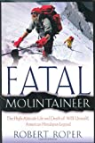 Fatal Mountaineer, Robert Roper, 0312261535