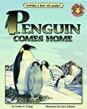 Penguin Comes Home, Louise O. Young, 1592493254