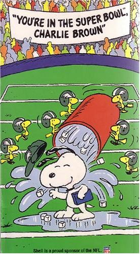 Youre In The Super Bowl  Charlie Brown