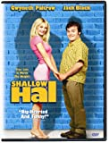 Shallow Hal [Widescreen]