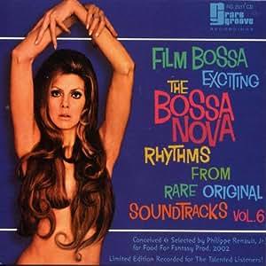 The Bossa Nova Exciting Jazz Samba Rhythms, Vol. 6 Film Bossa