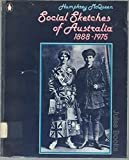 Social Sketches Of Australia, 1888 1975
