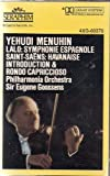 Lalo: Symphonie Espagnole; Saint-Saens: Introduction and Rondo Capriccioso * Havanaise ~ Yehudi Menuhin, Philharmonia Orchestra (Audio Cassette)