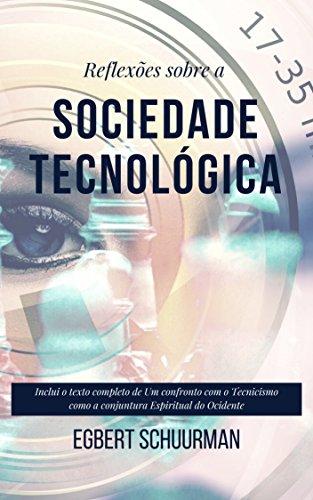 Reflexões sobre a Sociedade Tecnológica