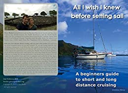 All I wish I knew before setting sail: A beginners guide for short and long distance cruising by [Rinke, Christian]