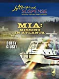 Front cover for the book MIA: Missing in Atlanta by Debby Giusti