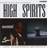 Movement & High Spirits