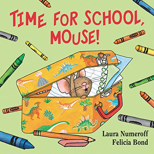 (Time for School, Mouse! (If You Give...))
