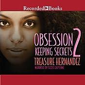 Obsession 2: Keeping Secrets | Treasure Hernandez