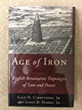 Age of Iron, Gale H. Carrithers and Thomas D. Hardy, 0807122467