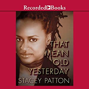 That Mean Old Yesterday Audiobook