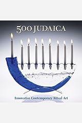 500 Judaica: Innovative Contemporary Ritual Art (500 Series) Paperback