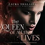 The Queen of All That Lives: The Fallen World, Book 3 | Laura Thalassa