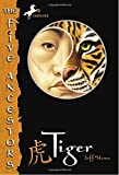 Tiger (The Five Ancestors, Book 1)