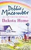 Front cover for the book Dakota Home by Debbie Macomber
