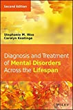 img - for Diagnosis and Treatment of Mental Disorders Across the Lifespan book / textbook / text book