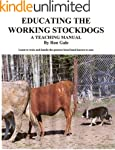 Educating the Working Stock-dog (Trai...