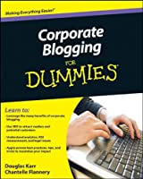 Corporate Blogging For Dummies Front Cover