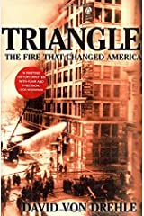 By David Von Drehle - Triangle Hardcover