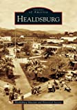 Healdsburg, The Healdsburg Museum and Historical Society, 0738530603