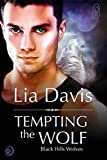 Tempting the Wolf (Black Hills Wolves #13)