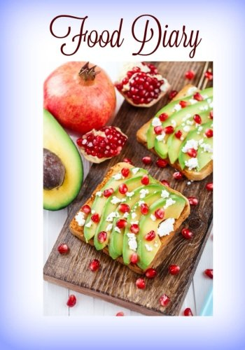 Food Diary (8 x 10 Food Journal, Calorie Tracker) (Volume 1) by Healthy For Life Diet and Fitness Journals