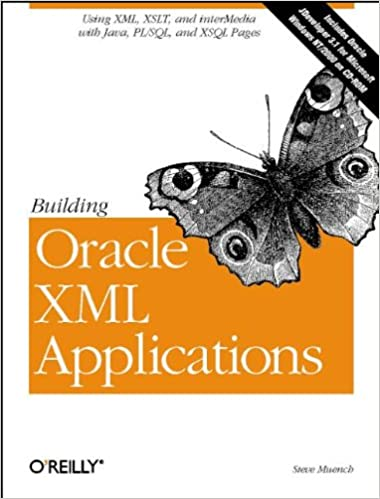 Building Oracle XML Applications: Steve Muench