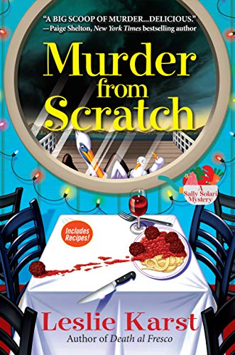 Murder from Scratch: A Sally Solari Mystery