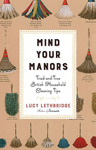 Mind Your Manors: Tried-and-True British Household Cleaning Tips cover