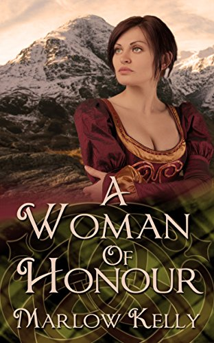 Book: A Woman of Honour by Marlow Kelly