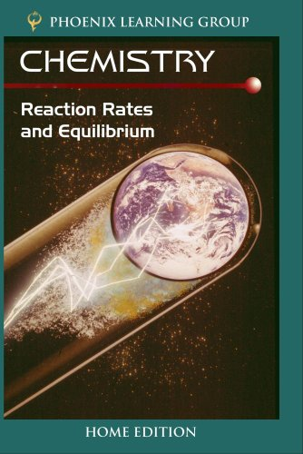 Chemistry: Reaction Rates and Equilibrium (Home Use)