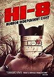 Hi-8: Horror Independent 8 [Import]