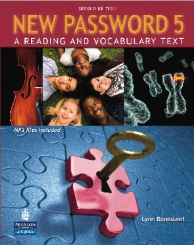 New Password 5: A Reading and Vocabulary Text (with MP3 Audio CD-ROM) by Lynn Bonesteel (2009-09-11) (New Password 1)