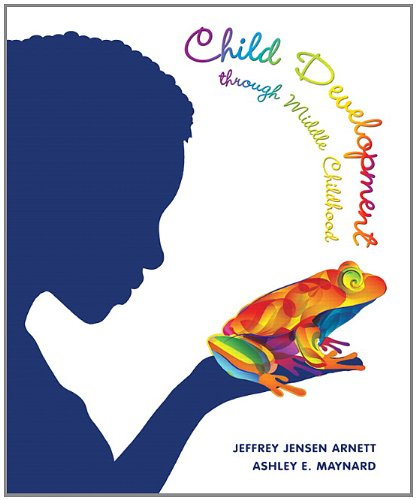 Child Development through Middle Childhood: A Cultural Approach