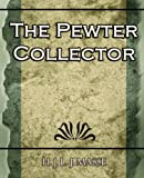 The Pewter Collector, H. J. L. J. Masse, 1594625034