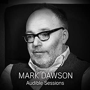 FREE: Audible Sessions with Mark Dawson Rede