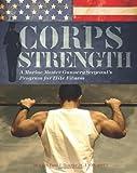 Corps Strength, Paul J. Roarke, 1569757747