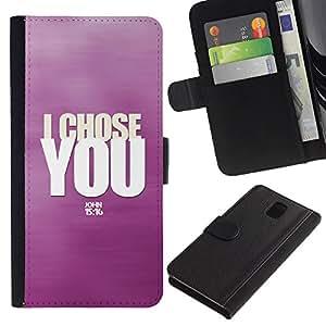 Billetera de Cuero Caso del tirón Titular de la tarjeta Carcasa Funda del zurriago para Samsung Galaxy Note 3 III N9000 N9002 N9005 / Business Style BIBLE I Chose You - John 15:16