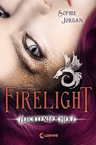 Firelight – Leuchtendes Herz: Band 3