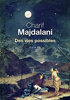 Des vies possibles, Majdalani, Charif