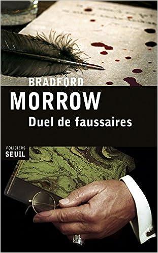 Duel de faussaires de Bradford Morrow 2017