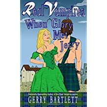 Real Vampires: When Glory Met Jerry (Volume 13)