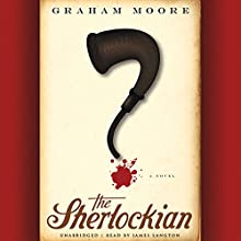 The Sherlockian Audiobook by Graham Moore Narrated by James Langton