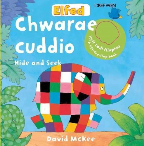 Read Online Cyfres Elfed: Elfed yn Chwarae Cuddio/Elfed Hide and Seek (Welsh Edition) ebook