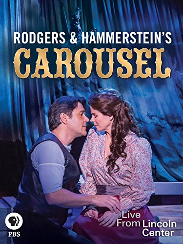 live-from-lincoln-center-rodgers-and-hammersteins-carousel